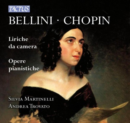 Bellini & Chopin: Liriche da Camera – Opere Pianistiche (Tactus 2014)